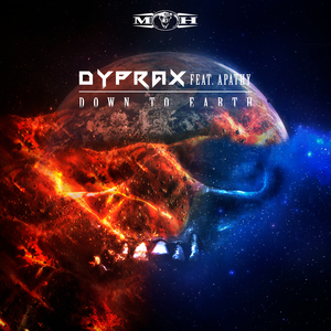 DYPRAX feat APATHY - Down To Earth