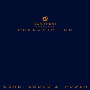 RON TRENT - Word, Sound & Power