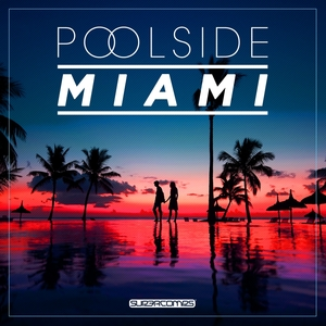 VARIOUS - Poolside Miami 2017