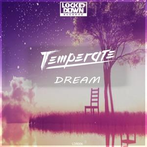 TEMPERATE - Dream