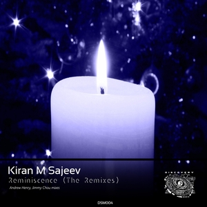 KIRAN M SAJEEV - Reminiscence (The Remixes)