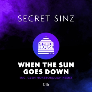 SECRET SINZ - When The Sun Goes Down