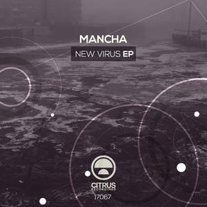 MANCHA - New Virus EP