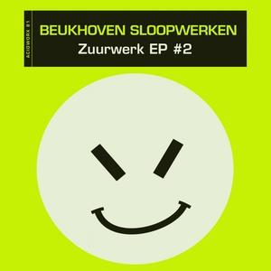 BEUKHOVEN SLOOPWERKEN - Zuurwerk EP #2