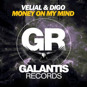 DIGO VELIAL & BRAYAN BHIGGEST - Money On My Mind