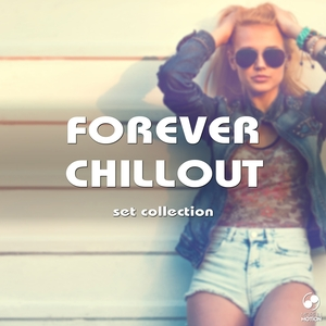 VARIOUS - Forever Chillout Set Collection