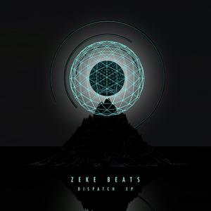 ZEKE BEATS - Dispatch EP