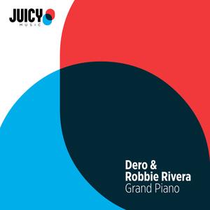 DERO & ROBBIE RIVERA - Grand Piano