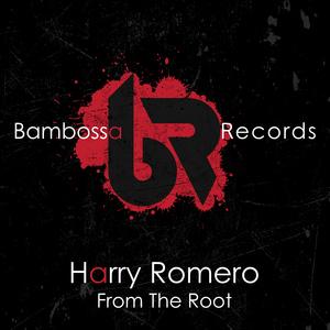 HARRY ROMERO - From The Root