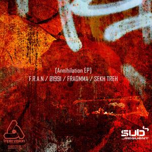FRAN/A1991/FRAGMMA/SEKH TREH - Annihilation EP