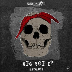IAMPHANTVM - Big Boi EP (Explicit)