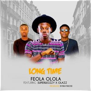 FEOLA OLOLA - Long Time