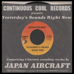 JAPAN AIRCRAFT - Yesterday's Sounds Right Now