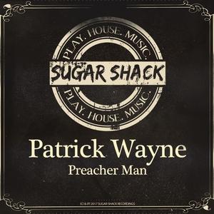 PATRICK WAYNE - Preacher Man