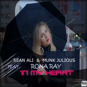SEAN ALI & MUNK JULIOUS feat RONA RAY - In My Heart