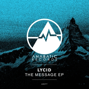 LYCID - The Message EP