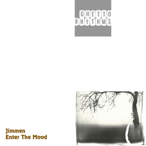 JIMMEN - Enter The Mood