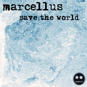 MARCELLUS - Save The World