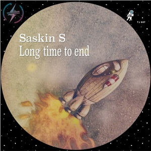 SASKIN S - Long Time To End