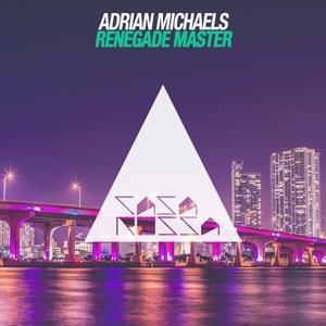 ADRIAN MICHAELS - Renegade Master