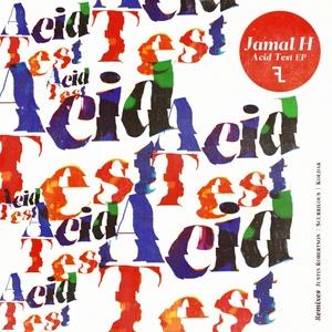 JAMAL H - Acid Test