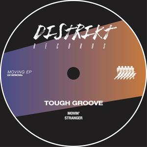 TOUGH GROOVE - Moving
