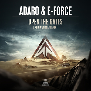 ADARO & E-FORCE - Open The Gates