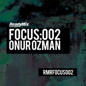 ONUR OZMAN - Focus:002