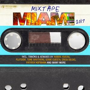 VARIOUS - Mixtape Miami 2017