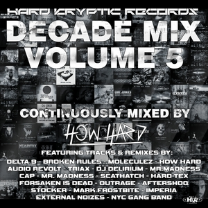 VARIOUS/HOW HARD - Hard Kryptic Records Decade Mix Vol 5 (Continuously Mixed By How Hard)