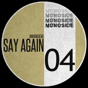 ANHANGUERA - Say Again