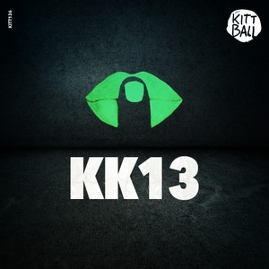 VARIOUS - Kittball Konspiracy Vol 13