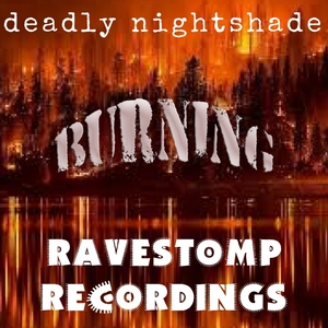 DEADLY NIGHTSHADE - Burning