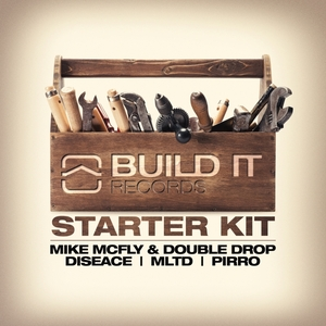MIKE MCFLY/DOUBLE DROP/DISEACE/MLTD/PIRRO - Build It Records: Starter Kit Vol 1