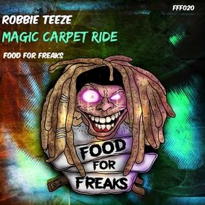 ROBBIE TEEZE - Magic Carpet Ride