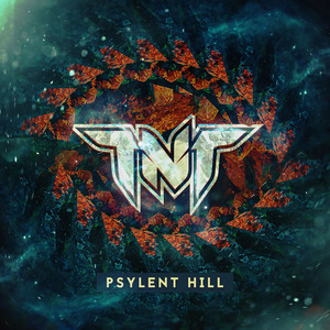 TNT - PSYLENT HILL