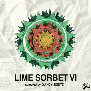 VARIOUS - Lime Sorbet Vol 6: Selected by Quincy Jointz