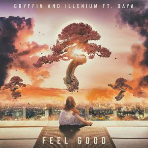 GRYFFIN feat DAYA - Feel Good
