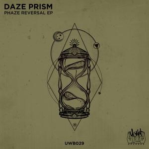 DAZE PRISM - Phaze Reversal