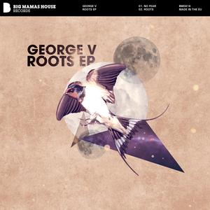 GEORGE V - Roots EP