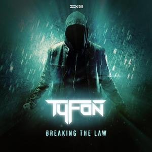 TYFON - Breaking The Law EP