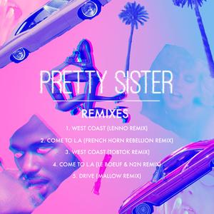 PRETTY SISTER - Pretty Sister (Remixes)