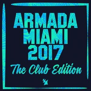 VARIOUS - Armada Miami 2017 (The Club Edition)