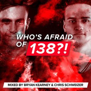 VARIOUS/BRYAN KEARNEY & CHRIS SCHWEIZER - Who's Afraid Of 138?! (Mixed By Bryan Kearney & Chris Schweizer)