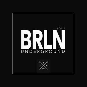VARIOUS - Brln Underground Vol 2