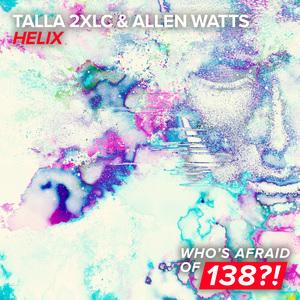 TALLA 2XLC & ALLEN WATTS - Helix