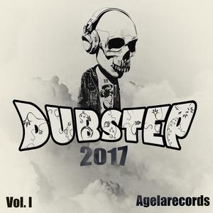 VARIOUS - Dubstep 2017 Vol I