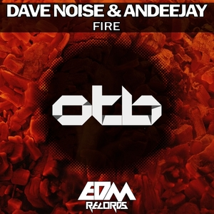 DAVE NOISE/ANDEEJAY - Fire