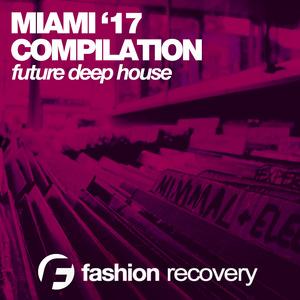 VARIOUS - Miami '17 (Future Deep)