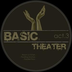 BASIC THEATER - Act 3